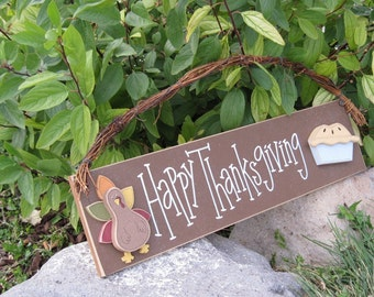 HAPPY THANKSGIVING with a  TURKEY and Pie sign for wall, door, office, and home decor