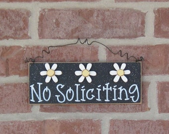 Free Shipping - NO SOLICITING SIGN with 3 Daisies (black) for home and office hanging sign