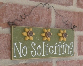 Free Shipping - NO SOLICITING SIGN with 3 sunflowers (green) for home and office hanging sign