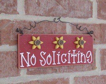 Free Shipping - NO SOLICITING SIGN with 3 sunflowers (red) for home and office hanging sign