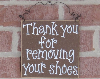 Free Shipping - Thank you for removing your shoes sign (brown) for home and office hanging sign