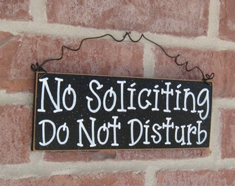 Free Shipping - NO SOLICITING Do Not Disturb SIGN (black) for home and office hanging sign