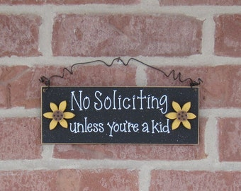 Free Shipping - NO SOLICITING unless you're a kid sign  (black with sunflowers) for home and office hanging sign
