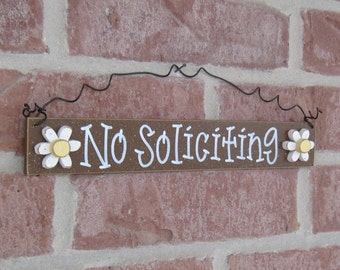 Free Shipping - NO SOLICITING SIGN with 2 daisies (brown) for home and office hanging sign
