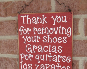 Free Shipping - English and Spanish Remove Your Shoes sign (red) for home and office hanging sign