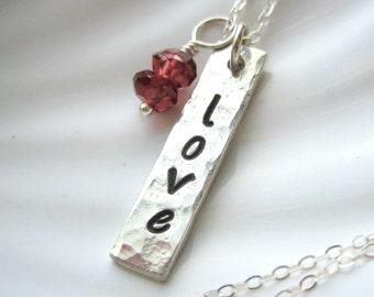 Love - Hammered Silver Bar & Garnet Necklace - January Birthstone - Hand Stamped - Sterling Silver