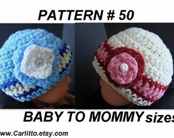 CROCHET PATTERN hat- number 50, all sizes newborn to adult, ok to sell your hats, instant download