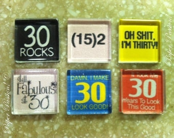 Handmade- Turning 30 Magnets (set of 6)