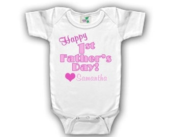 Personalized Happy First Father's Day Bodysuit for a girl - Personalized with ANY name