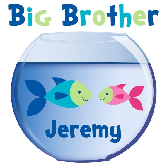 Adorable Personalized Fish in a Bowl Big Brother Tshirt or Bodysuit with a pink, blue or yellow sibling fish - Personalized with ANY name