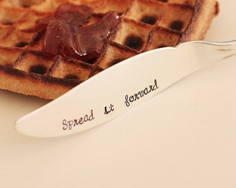 Spread it forward butter spreader. Hand Stamped Jam Jelly Spreaders