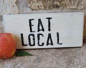 Eat Local - vintage-style sign