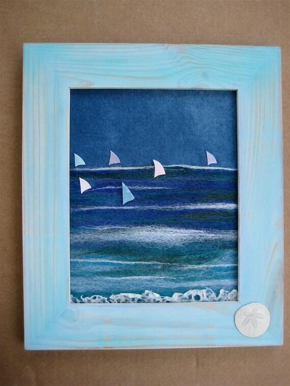 SALE Little Sails:  Needle Felt Ocean Scene with Watercolor Sailboats in Distressed Aqua Wood Frame Beach Cottage Decor