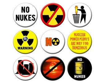 NO NUKES PINS Nine Pack of Small 1.25 inch Anti-Nuclear Pin Back Buttons