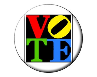 4 COLOR VOTE Pin - COLORFUL Large Round 2.25 inch Pin-Back Button Badge