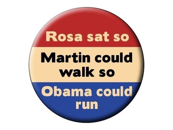"Rosa Sat Pin - President Obama Rosa Parks MLK Martin Luther King Jr Pin Back  2.25"" Badge"