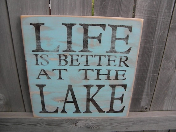 Life is better at the Lake, cabin, resort, lodge, beach or cottage - primitive subway sign Christmas, Fathers, Mothers day gift