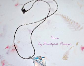 Siren- handmade necklace- artisan necklace- ooak necklace- artisan jewelry- pendant necklace- gift for her- chain necklace- sea opal pendant