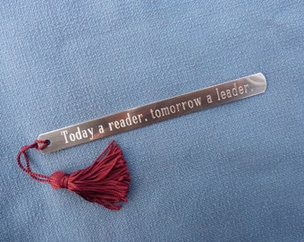 """Pewter Bookmark:  """"Today a reader, tomorrow a leader."""""""