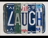 Funky Laugh Word Block - Custom Words and Personalization Available - Recycled Vintage License Plate Sign Art - Salvaged Wood - Upcycled Artwork