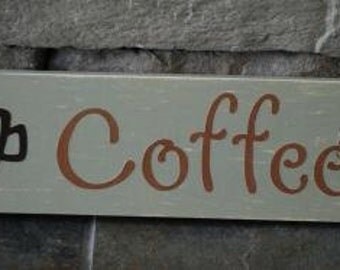 Coffee sign for kitchen mothers day birthday custom colors