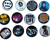 """HipHop 1"""" pins. Choose your favorite ONES"""