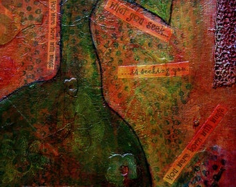 COLLAGE PAINTING - of Spirit of Place - What You Seek No.3
