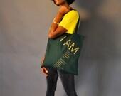 I AM // Dark Green Tote Bag
