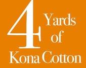 Robert Kaufman's Kona Solid Cotton - 4 Yards