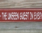 Christ, the Unseen Guest In Every Room - Primitive Shelf Sitter Painted Wood Signage