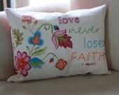 Love never loses faith Organic cotton hemp pillow cover