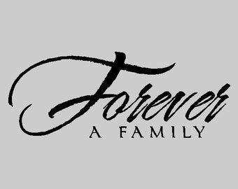 Forever A Family...Family Wall Quotes Words Sayings Removable Home Wall Decal Lettering FA016