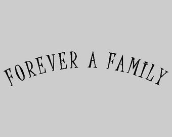 Forever A Family...Family Wall Lettering Words Sayings Removable Home Wall Decal Quotes FA023