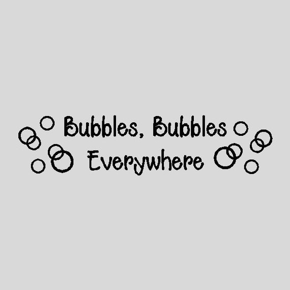 Bubbles Bubbles Everywhere...Funny Bathroom Wall By