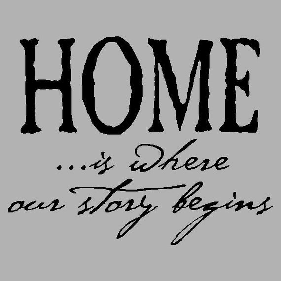 Home is where our story begins... Family Wall Quotes Words Sayings Removable Home Wall Decal Lettering HO03