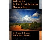 PDF Memoir Book with Color Photographs and Art: Waking Up In The Great Recession Mormon Desert, EBook Instant Digital Download