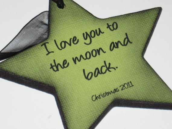 I Love You to the Moon and Back Christmas Ornament for