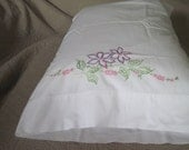 Vintage Embroidered Pillowcase with embroidery in pink, blue and green