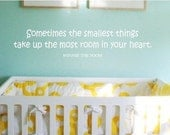 Sometime the smallest things... - Winnie The Pooh Vinyl Wall Decal Sticker Art