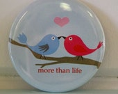 More Than Life Magnet
