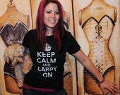 Keep Calm and Carry On.  Women's fitted American Apparel tee, SMALL