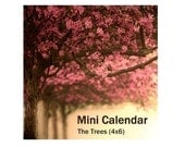2011 Mini Calendar - The perfect stocking stuffer for your favorite art lover - under five dollars  - The Trees (4x6)