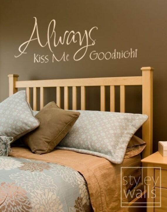 Always Kiss Me Goodnight Wall Decal Romantic Vinyl By Styleywalls