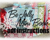 PDF Instructions - BE JOLLY 6x9 Layered Mini Book