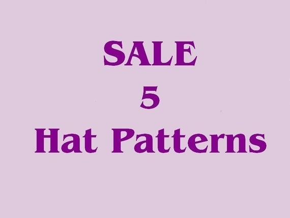 Crochet Hat Patterns - SALE - Hat Crochet Patterns Emailed2U - Pick FIVE - must purchase this listing for special price