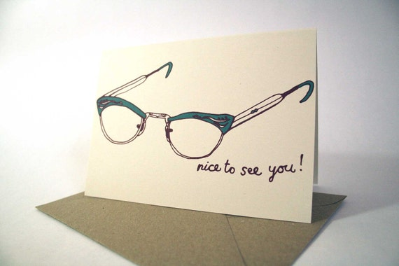 Nice To See You Card - Screen Printed Card - Eco Friendly Card