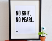 Printable 8x10 Poster. No Grit. No Pearl. For Ribba Frame. DIY. PDF.
