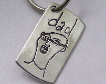 Fathers Day - My Daddy-Turn Your Child's Drawing into a Daddy Keychain or Pendant -Solid Silver- made to order-click to see more images