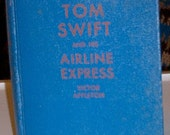 Tom Swift and His Airline Express, 1935, Victor Appleton, Whitman