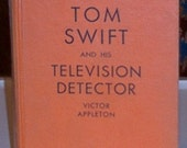 Tom Swift and His Television Detector, 1935, Victor Appleton, Whitman